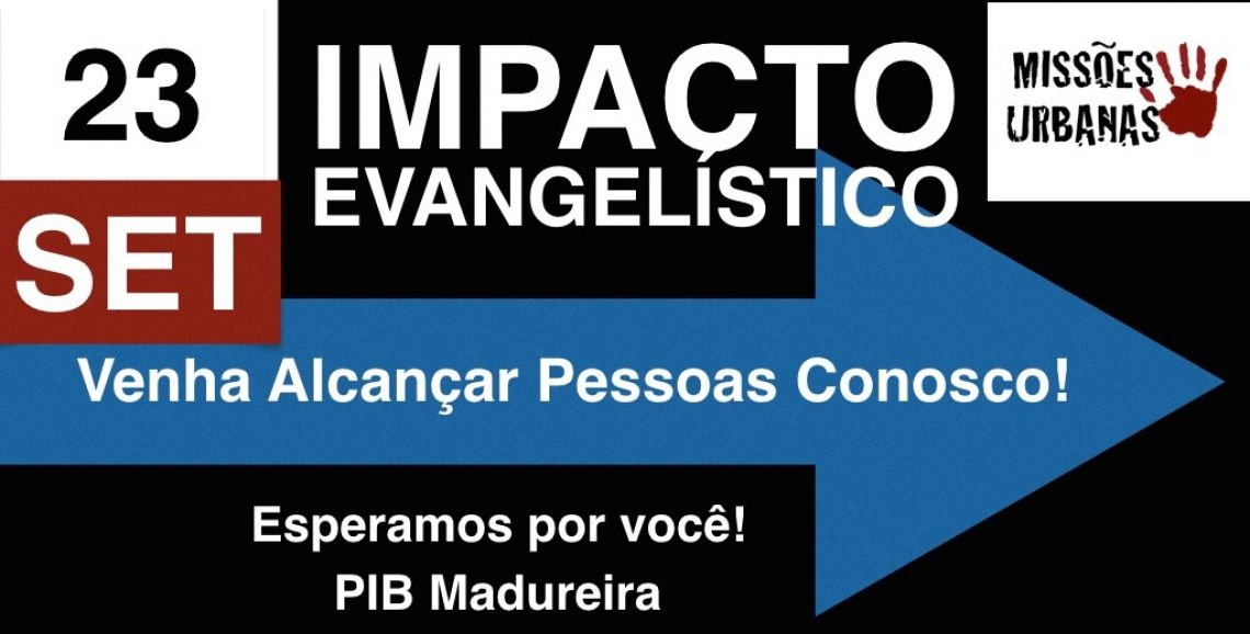Impacto Evangelístico em Madureira
