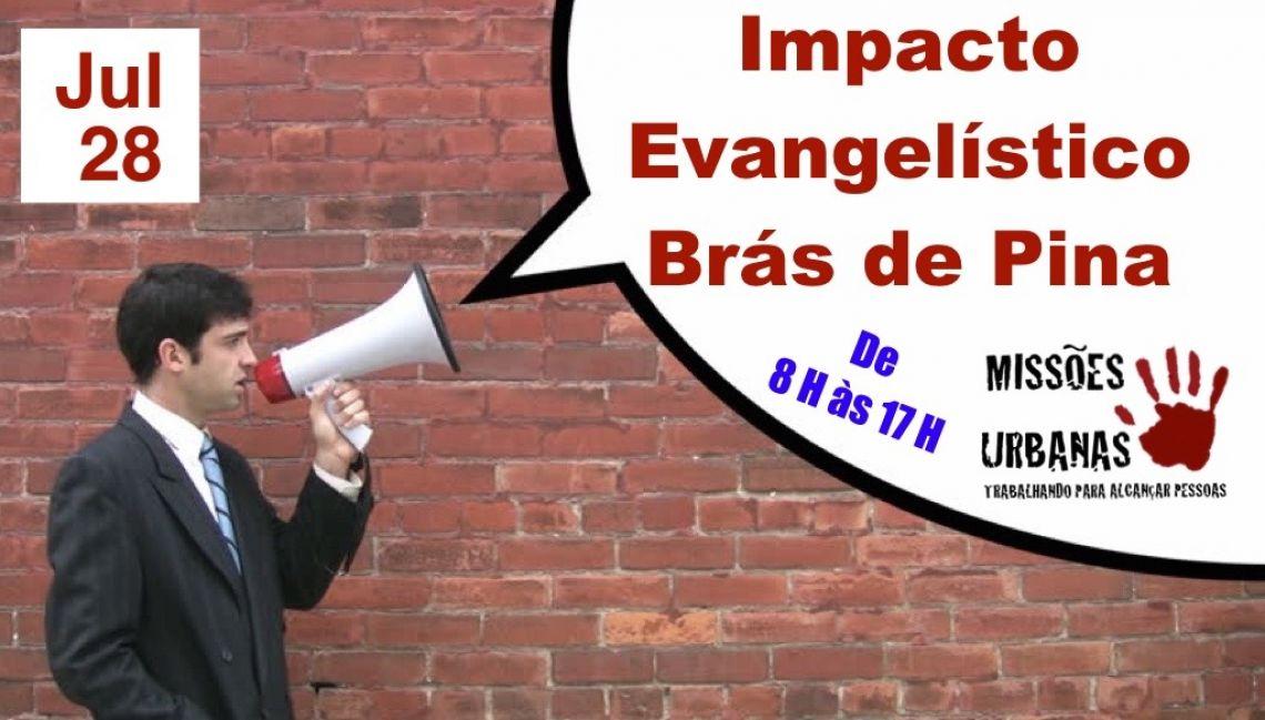 Impacto Evangelístico em Brás de Pina